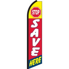 Stop Save Here Swooper Feather Flag
